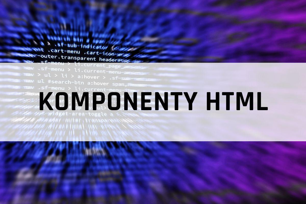 komponenty html