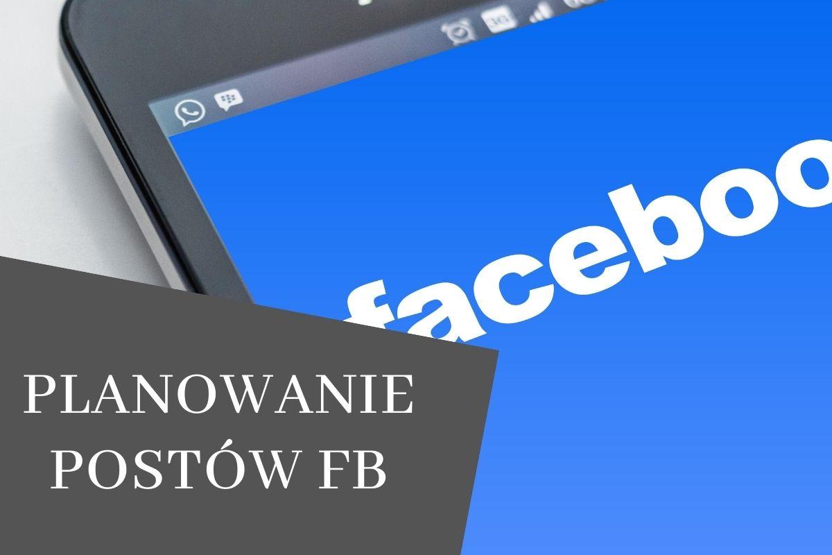 planowanie postów na fb