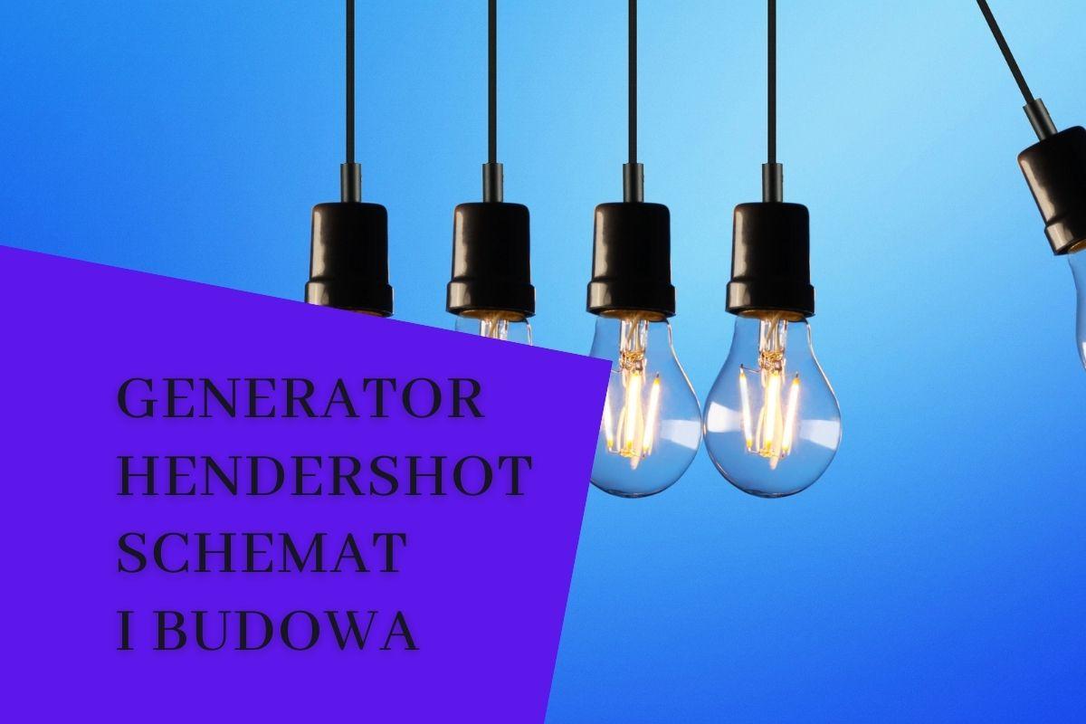Generator hendershot schemat i budowa