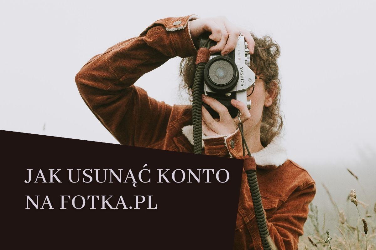 Jak usunąć konto na fotce