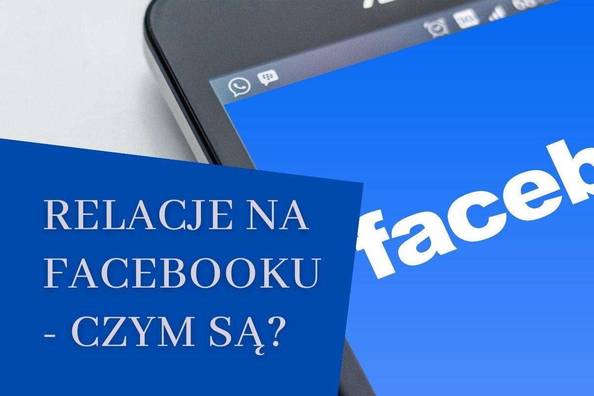 relacje facebook